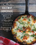 Halfway Homemade: Meals in a Jiffy 9781682680698