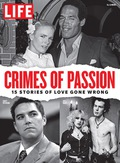 LIFE Crimes of Passion 9781683306863