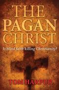 The Pagan Christ 9781741155020