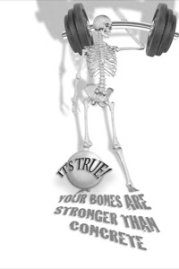 It's True! Your bones are stronger than concrete (26)              by             Diana Lawrenson; Geoff Kelly