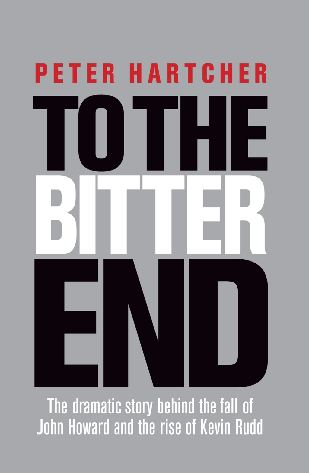 To the Bitter End (eBook)