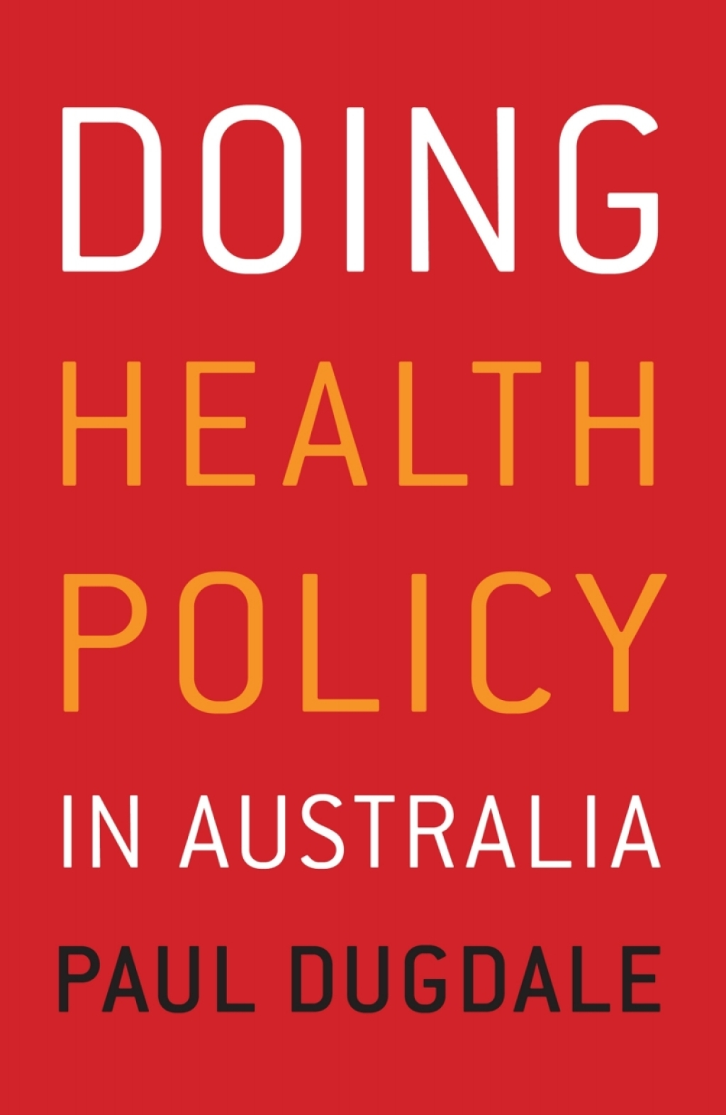 Doing Health Policy in Australia (eBook)