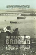 On Dangerous Ground 9781742584287