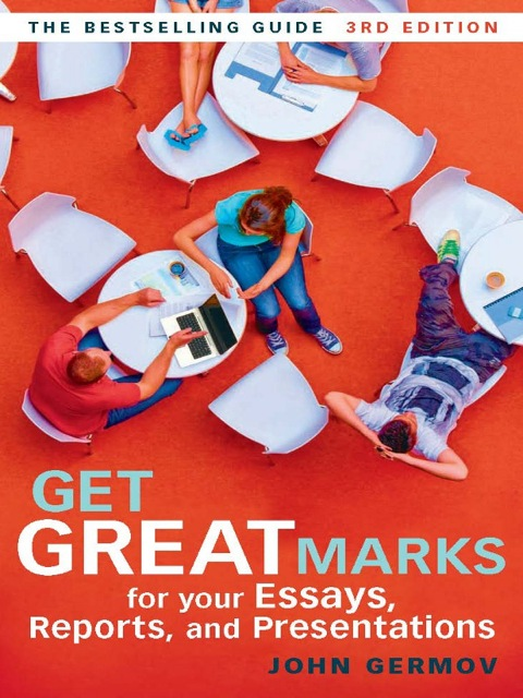 get great marks for your essays germov Collins booksellers has get great marks for your essays, reports, and presentations by john germov buy get great marks for your essays, reports, and presentations online from collins booksellers.