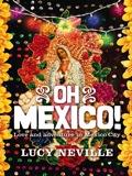 Oh Mexico! 9781742693347