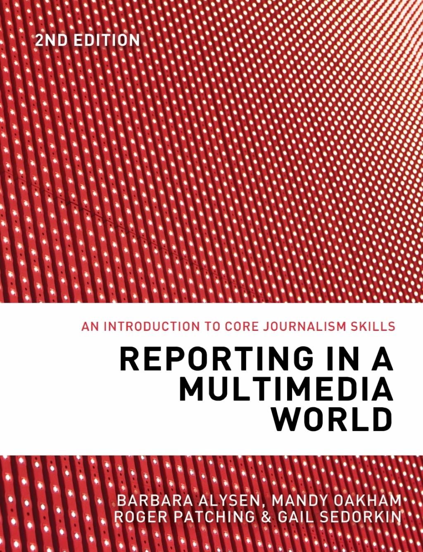 Reporting in a Multimedia World (eBook)