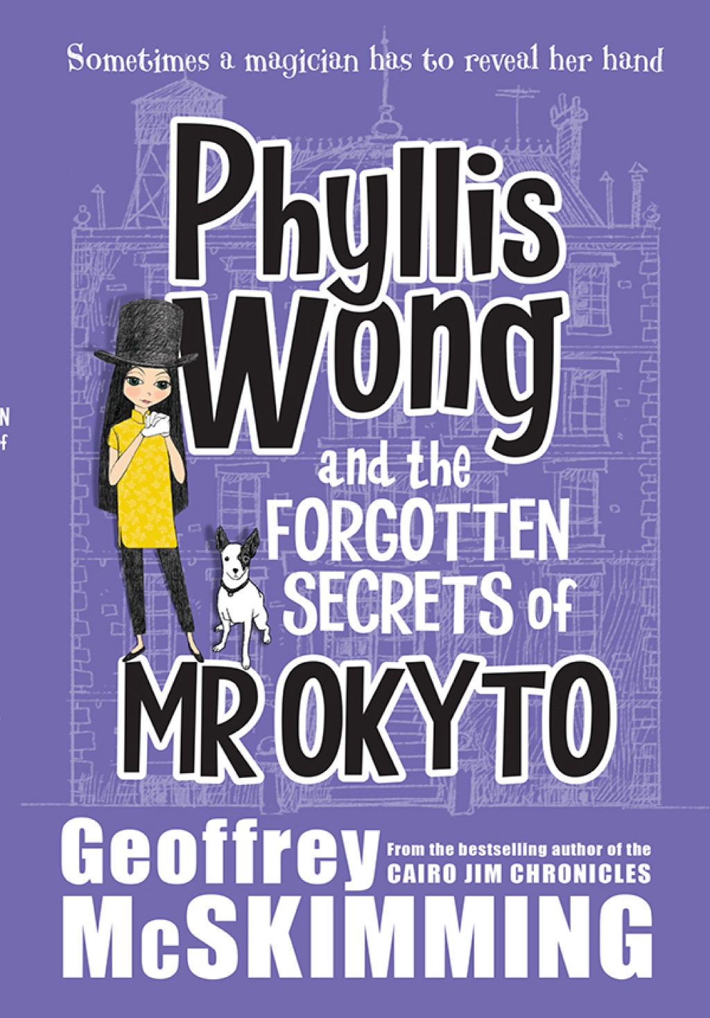 Phyllis Wong and the Forgotten Secrets of Mr Okyto (eBook)