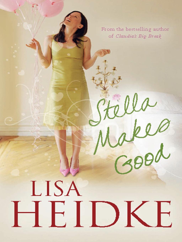 Stella Makes Good (eBook)