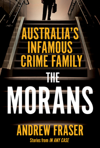 The Morans              by             Andrew Fraser