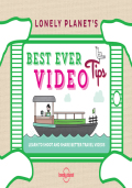 Lonely Planet's Best Ever Video Tips 9781743609569