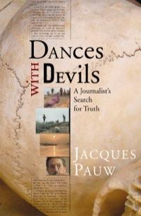 Dances with Devils              by             Jacques Pauw