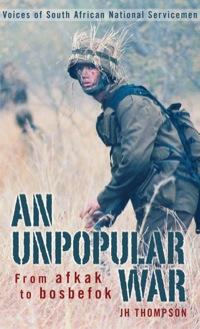 An Unpopular War              by             JH Thompson