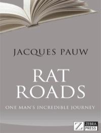 Rat Roads              by             Jacques Pauw
