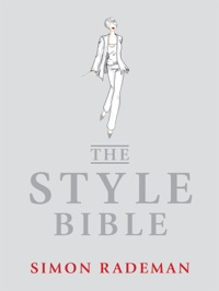 The Style Bible              by             Simon Rademan