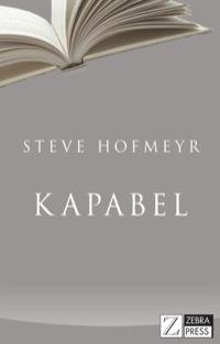 Kapabel              by             Steve Hofmeyr