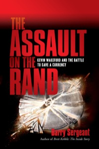 The Assault on the Rand              by             Barry Sergeant