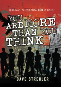 You Are More Than You Think (eBook)              by             Dave Strehler