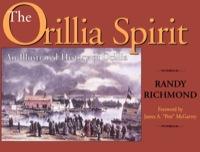The Orillia Spirit              by             Randy Richmond