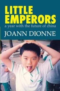 Little Emperors              by             JoAnn Dionne