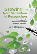 Growing the Next Generation of Researchers 9781775821977