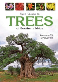 Field Guide to Trees of Southern Africa              by             Braam van Wyk