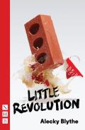 Little Revolution (NHB Modern Drama) 9781780014951