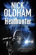 Headhunter - Nick Oldham