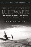 Last Flight of the Luftwaffe 9781780227009
