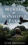 Murder at Mansfield Park 9781780336862