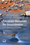 Filtration Materials for Groundwater: A Guide to Good Practice 9781780407005