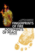Fingerprints of Fire, Footprints of Peace: A Spiritual Manifesto from a Jesus Perspective 9781780999036