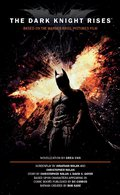 The Dark Knight Rises: The Official Novelization 9781781161074