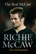 The Real McCaw: Richie McCaw: The Autobiography 9781781310915