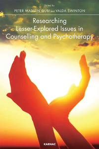 Researching Lesser-Explored Issues in Counselling and Psychotherapy              by             Peter Madsen Gubi