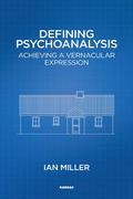 Defining Psychoanalysis 9781781816745