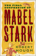 The Final Confession Of Mabel Stark 9781782391401