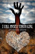 I Call Myself Earth Girl 9781782790488