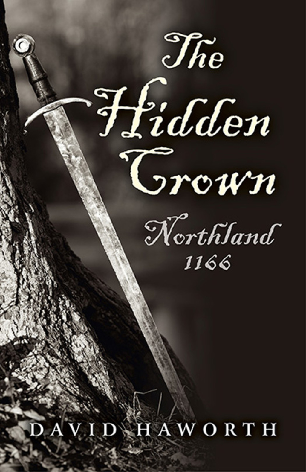 The Hidden Crown: Northland - 1166 (eBook)