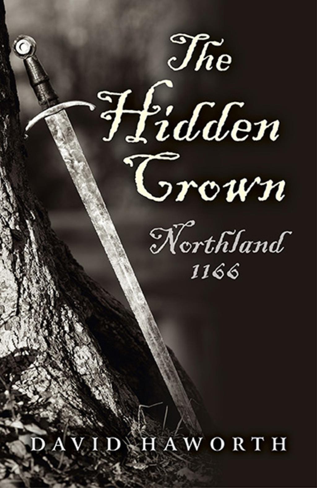 The Hidden Crown: Northland - 1166 (eBook)