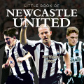 Little Book of Newcastle United 9781782812210