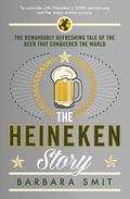 The Heineken Story 9781782831136