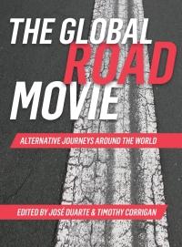 The Global Road Movie              by             José Duarte
