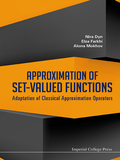 Approximation Of Set-valued Functions: Adaptation Of Classical Approximation Operators 9781783263042