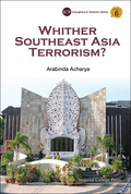 Whither Southeast Asia Terrorism? 9781783263912
