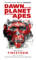 Dawn of the Planet of the Apes: Firestorm 9781783292264