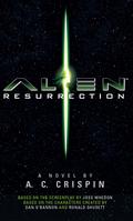Alien Resurrection: The Official Movie Novelization 9781783296743
