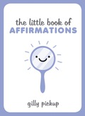 The Little Book of Affirmations 9781783728459