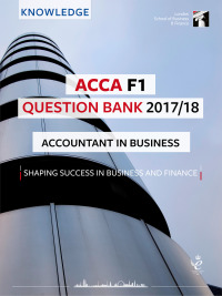 ACCA F1 Question Bank 2017/18
