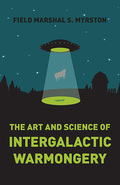 The Art and Science of Intergalactic Warmongery 9781785351648