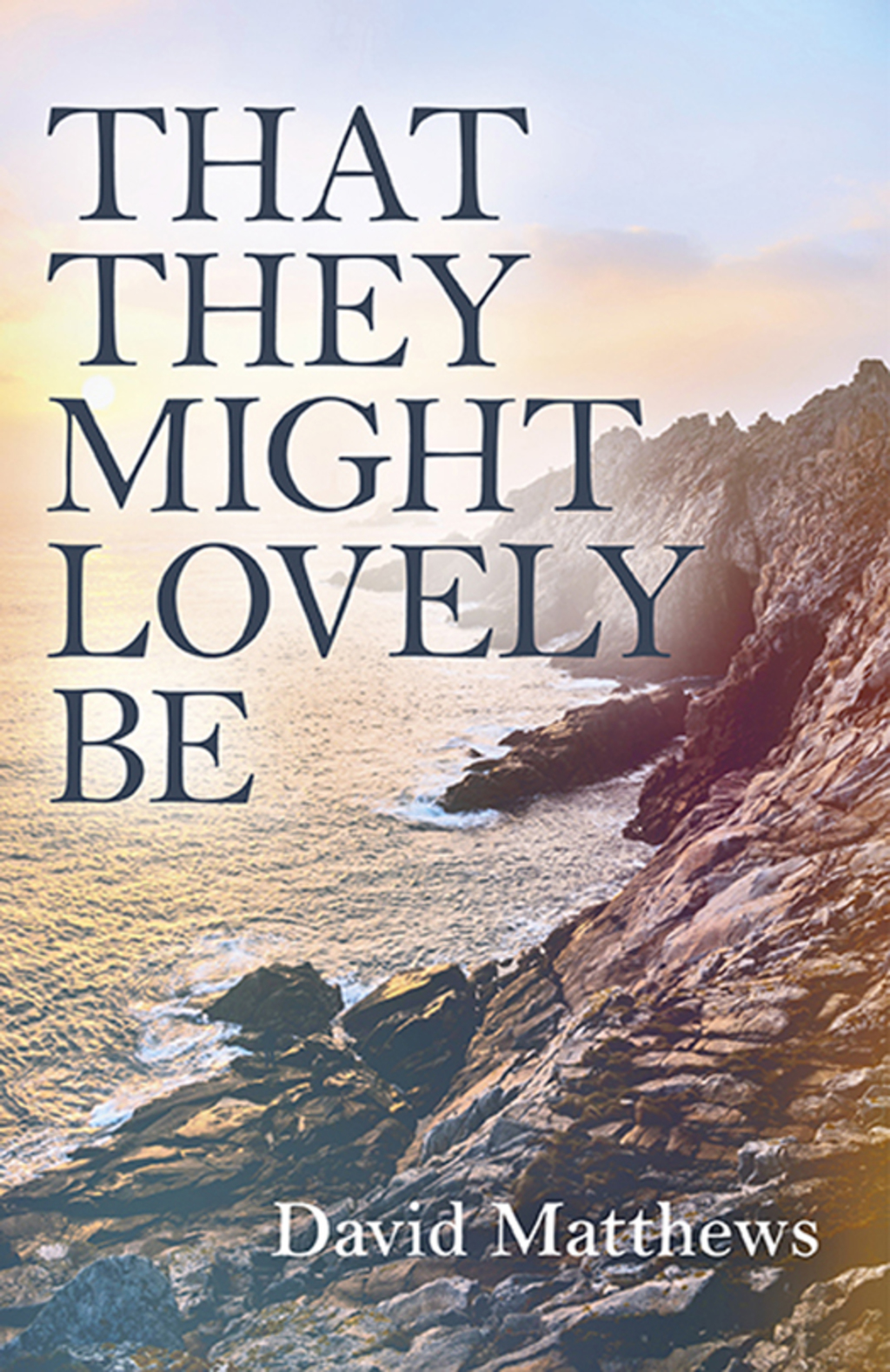 That They Might Lovely Be (eBook)